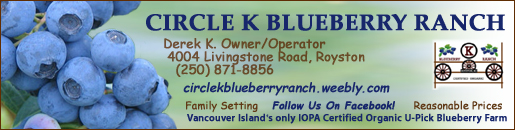 Circle K Blueberry Ranch, Tel 250-871-8856