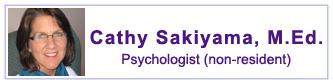 Cathy Sakiyama, M.Ed., Psychologist