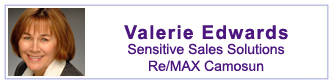 Valerie Edwards, Sensitive Sales Solutions, RE/MAX Camosun