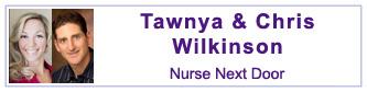 Tawnya & Chris Wilkinson, Nurse Next Door